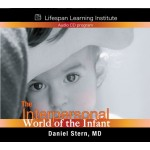 Interpersonal World Of The Infant: Implications for Clinical Theory and Practice