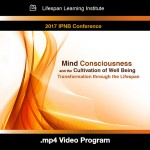 Mind, Consciousness and the Cultivation of Well-being: Transformation through the Lifespan (video)